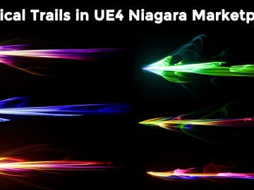 30 Magical Trails in UE4 Niagara Marketplace