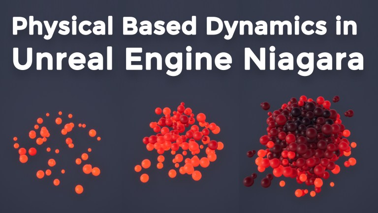PBD | Physical Based Dynamics | Simulation Stages | UE4 Niagara Tutorial