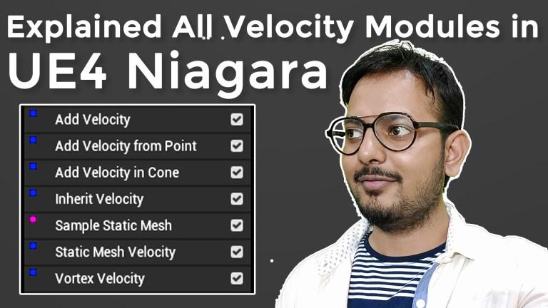 All Velocity Modules in UE4 Niagara Explained