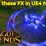 League Of Legends | UE4 Niagara Tutorials | Download Project Files