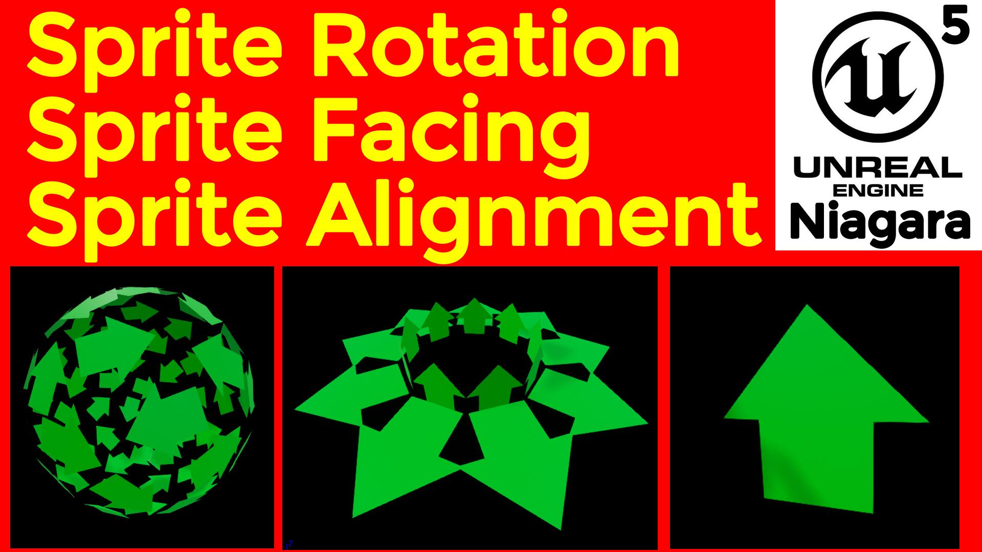 Sprite Rotation Sprite Alignment Sprite Facing   UE5 Niagara Tutorial   Download Project File