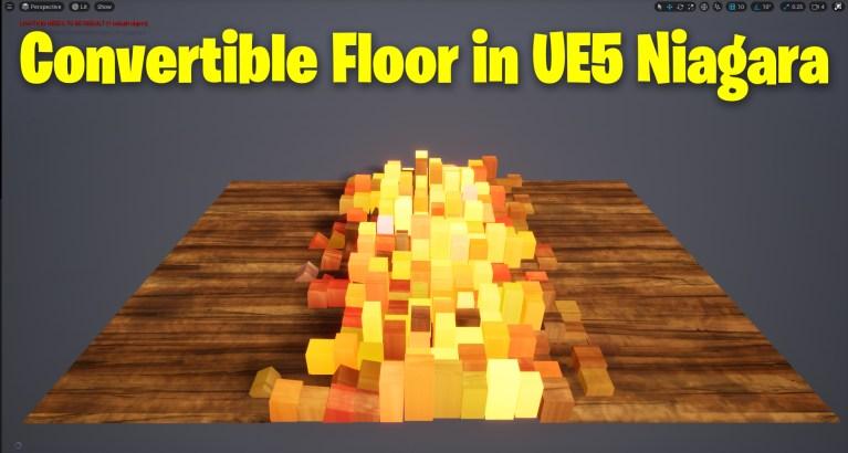Convertible Floor in UE5 Niagara Tutorial | Download Files