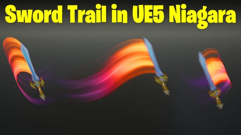 Sword Trail in UE5 Niagara Tutorial   Download Files