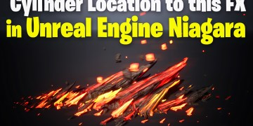Cylinder Location to this FX in UE4.27 Niagara Tutorial | Download Files