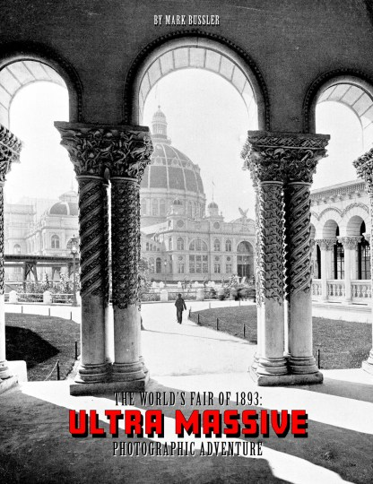 The World's Fair of 1893: Ultra Massive Photographic Adventure Cover