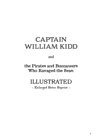 Captain William Kidd and the Pirates and Buccaneers Who Ravaged the Seas image 1