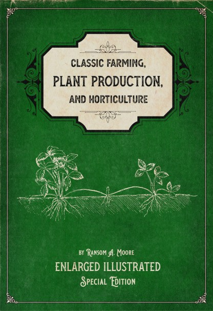 Classic Farming, Plant Production, and Horticulture Cover