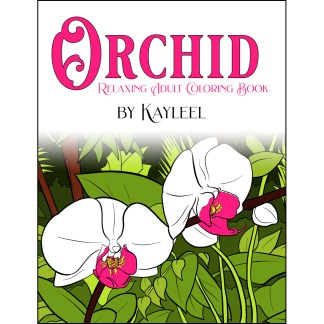 Orchid Relaxing Adult Coloring Book by Kayleel