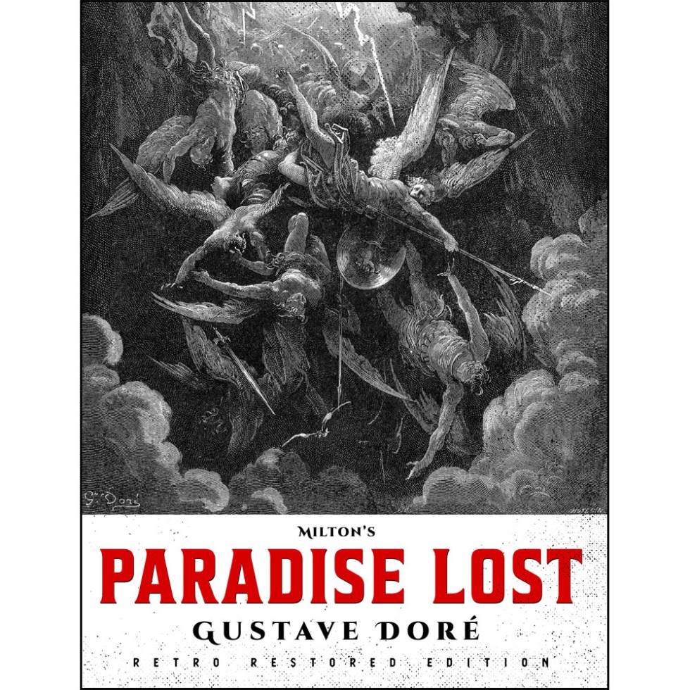Milton's Paradise Lost: Gustave Doré Retro Restored Edition