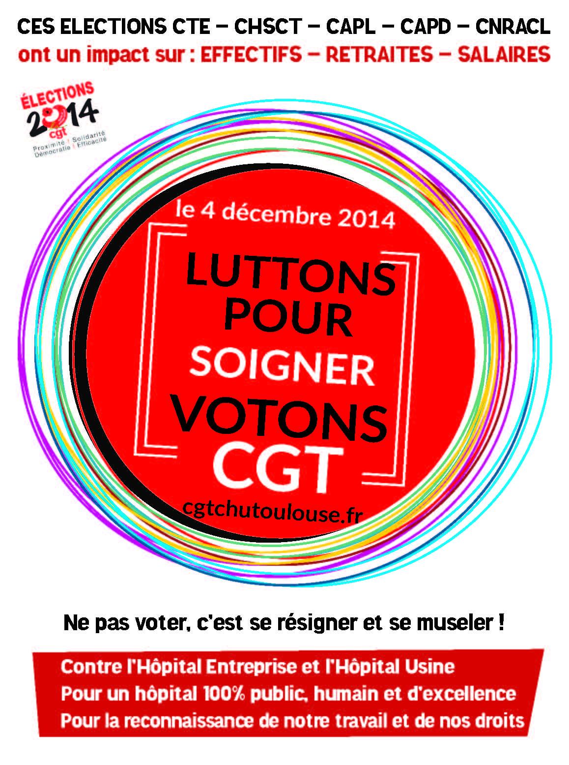 elections 2014  u2013 le 4 d u00e9cembre   votez pour le syndicat qui agit au quotidien u2026  u2013 cgt chu toulouse