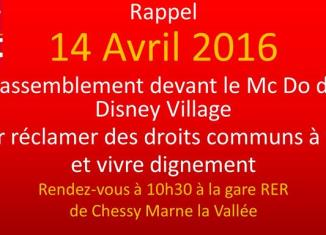 Rappel 14 avril 2016, mobilisation Mc Do Disney Village