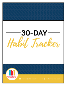 30-Day Habit Tracker | Chapter 2 Creative Branding & Design Blog