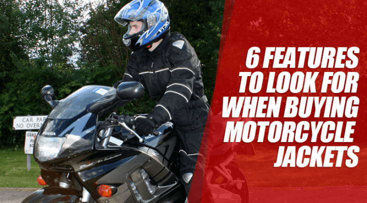 6 features to look for when buying motorcycle jackets