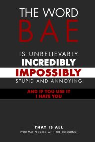 cool-word-bae-annoying-use-it
