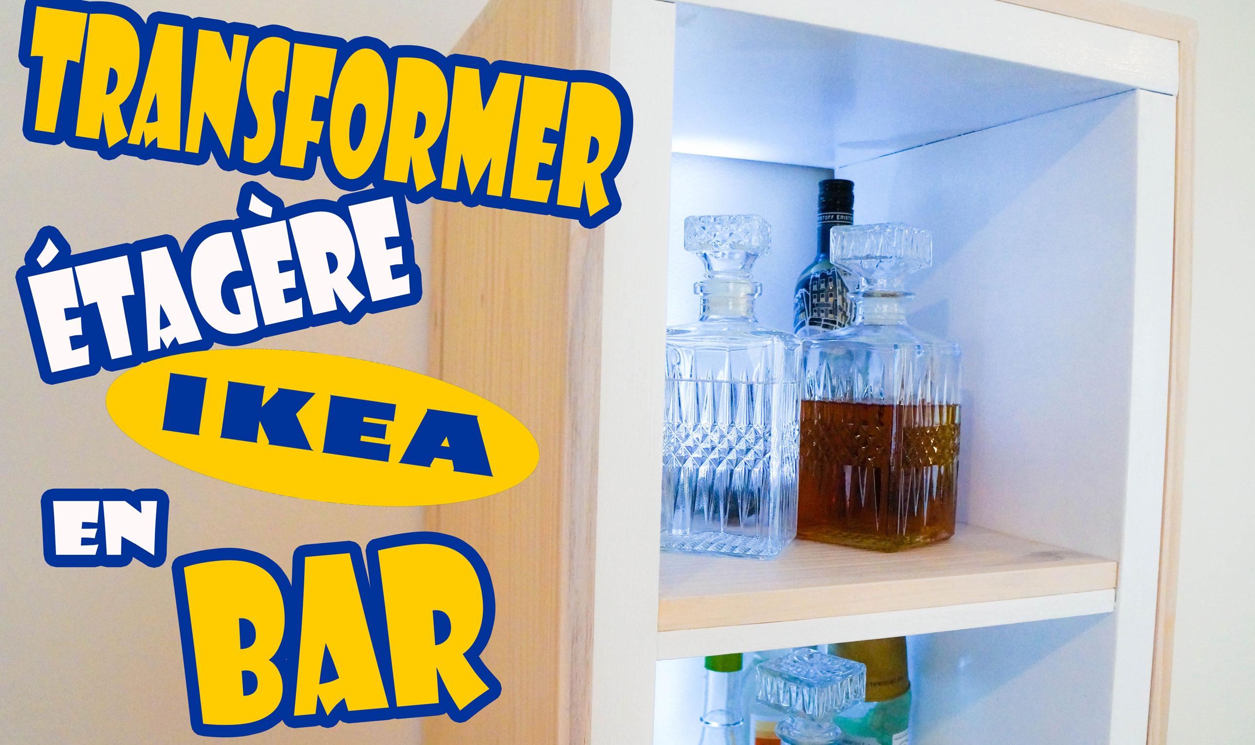 Comment Transformer Un Meuble Ikea En Bar  Chadi Chabib