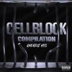 Too Short Releases The Cell Block Records Compilation Greatest Hits Featuring Ant Banks, Bad N-Fluenz, 2Pac & Spice 1