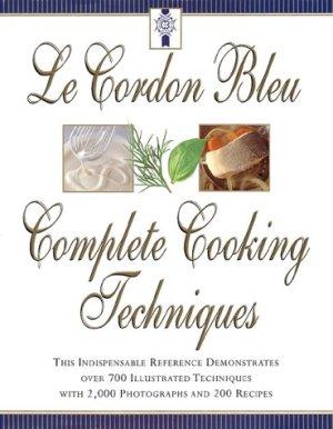 le-cordon-bleus-complete-cooking-techniques
