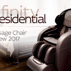 Infinity Massage Chair Antique Upholstered Chairs Presidential Review 2019 Institute