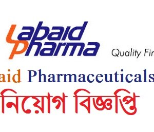 Labaid Pharmaceuticals Ltd Jobs Circular
