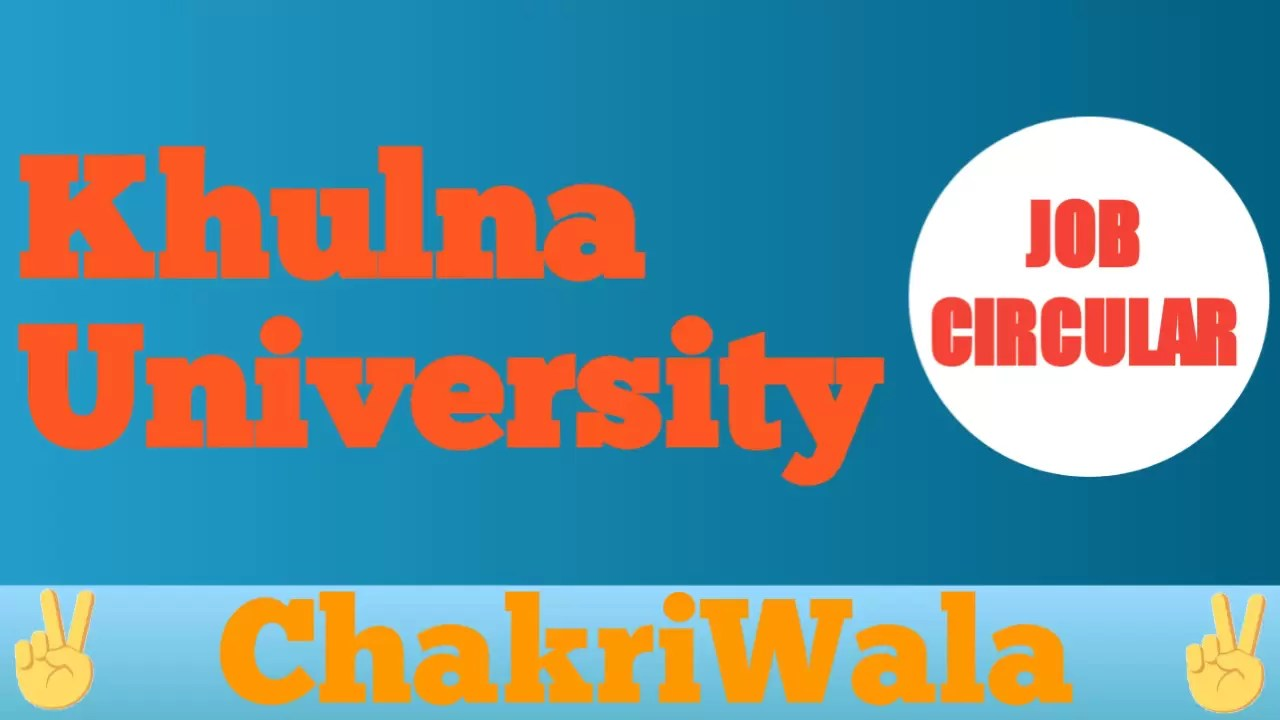 Khulna University Job Circular 2021