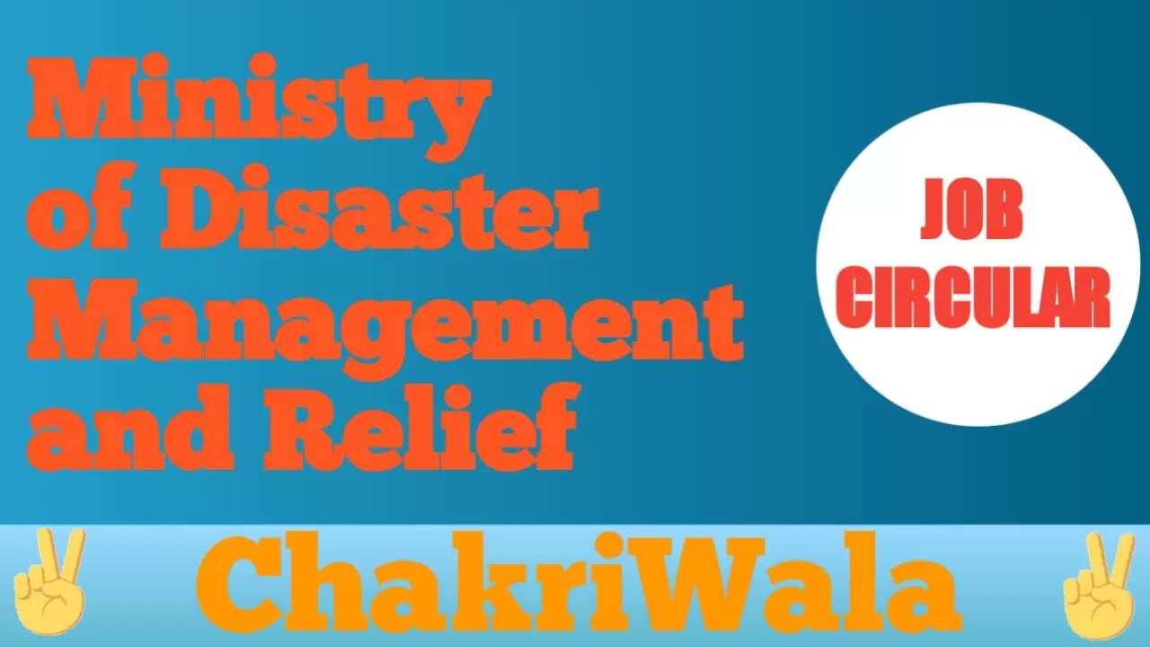 Ministry of Disaster Management and Relief Job Circular 2021 ✓ See Details