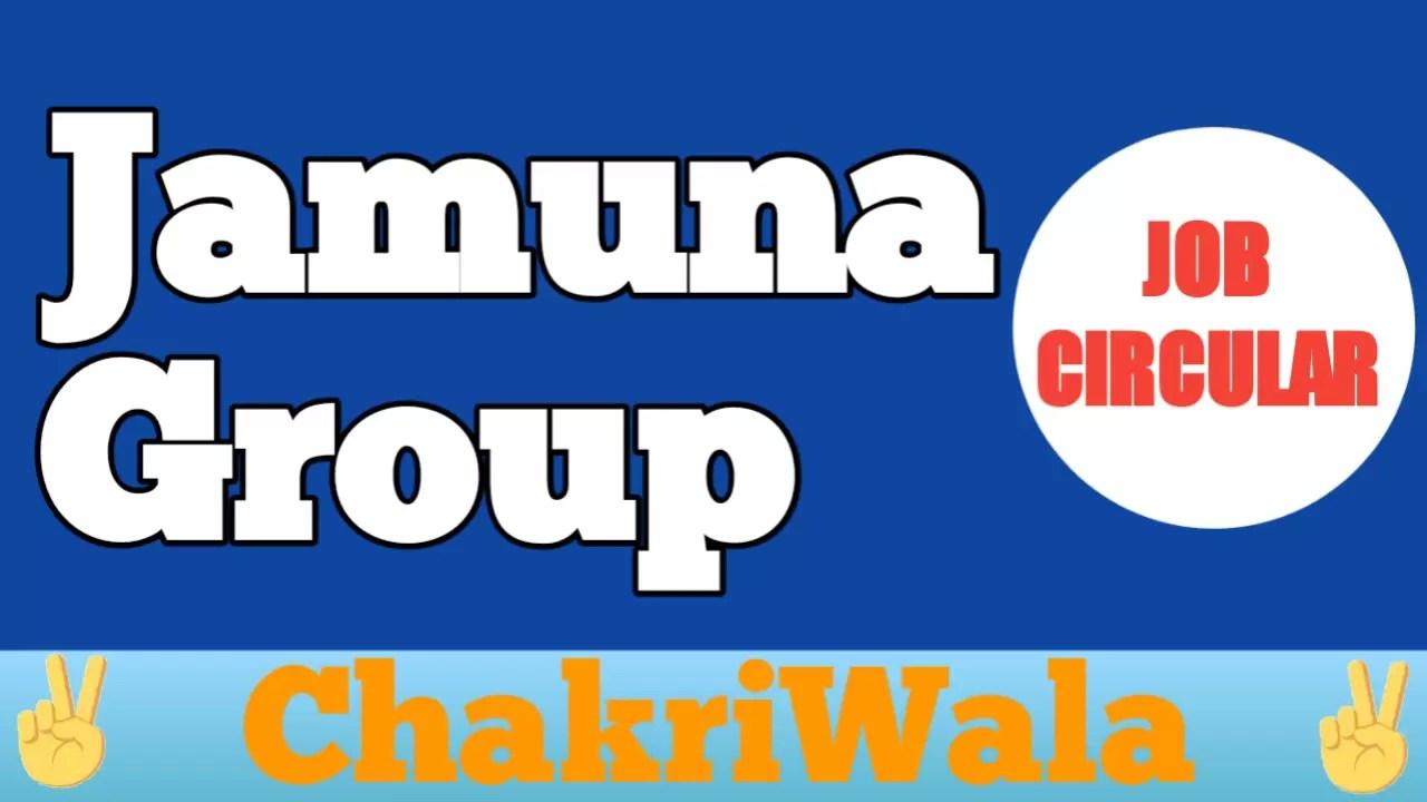 Job at Jamuna Group ✓ See Full Details
