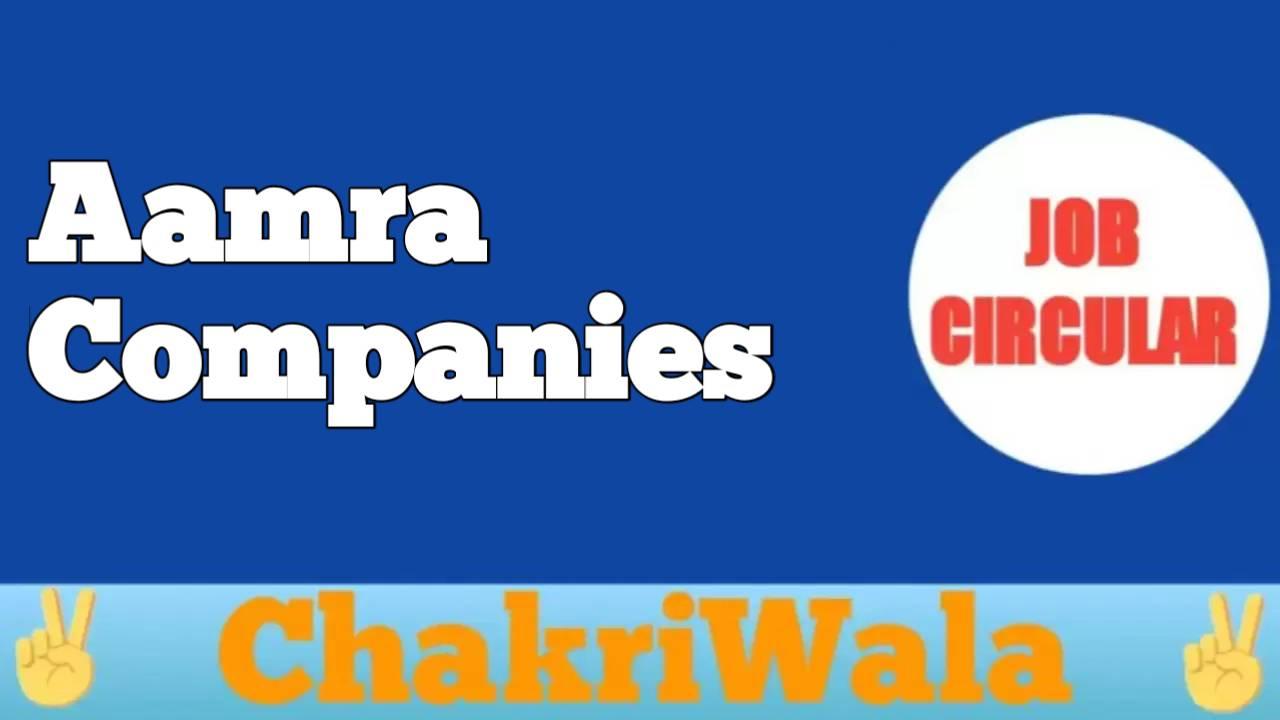 Aamra Companies Job