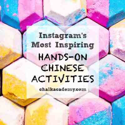 12 Fun, Hands-On Chinese Activities on Instagram!