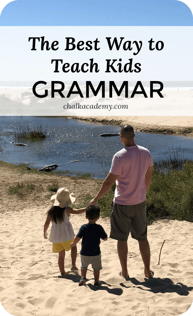 What is the best way to teach kids grammar?  The answer is simple: use grammar in context by talking with a native language speaker and reading stories in that language.