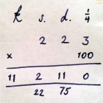 A back of an envelope calculation for 2s. 2¾d. × 100.