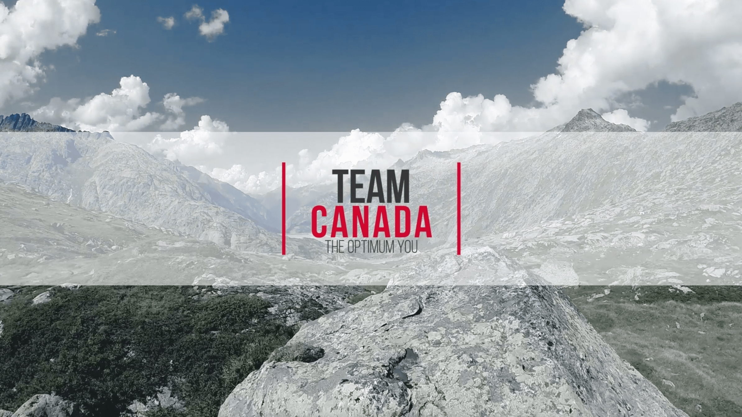LiveWell Canada – Team Canada Promotional Video