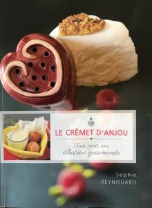 Livre Le Crêmet d'Anjou de Sophie Reynouard