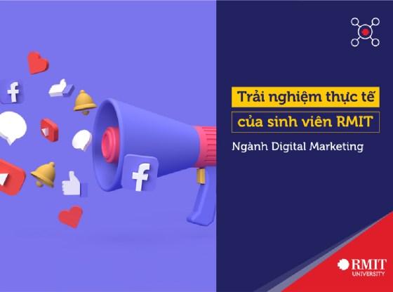 Trải nghiệm thực tế của sinh viên ngành Digital Marketing