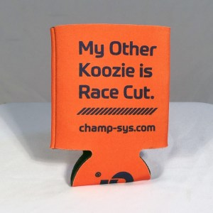 "Champion System Orange Koozie Reading ""My Other Koozie is Race Cut"""