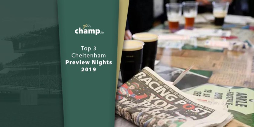 Top 3 Cheltenham Preview Nights
