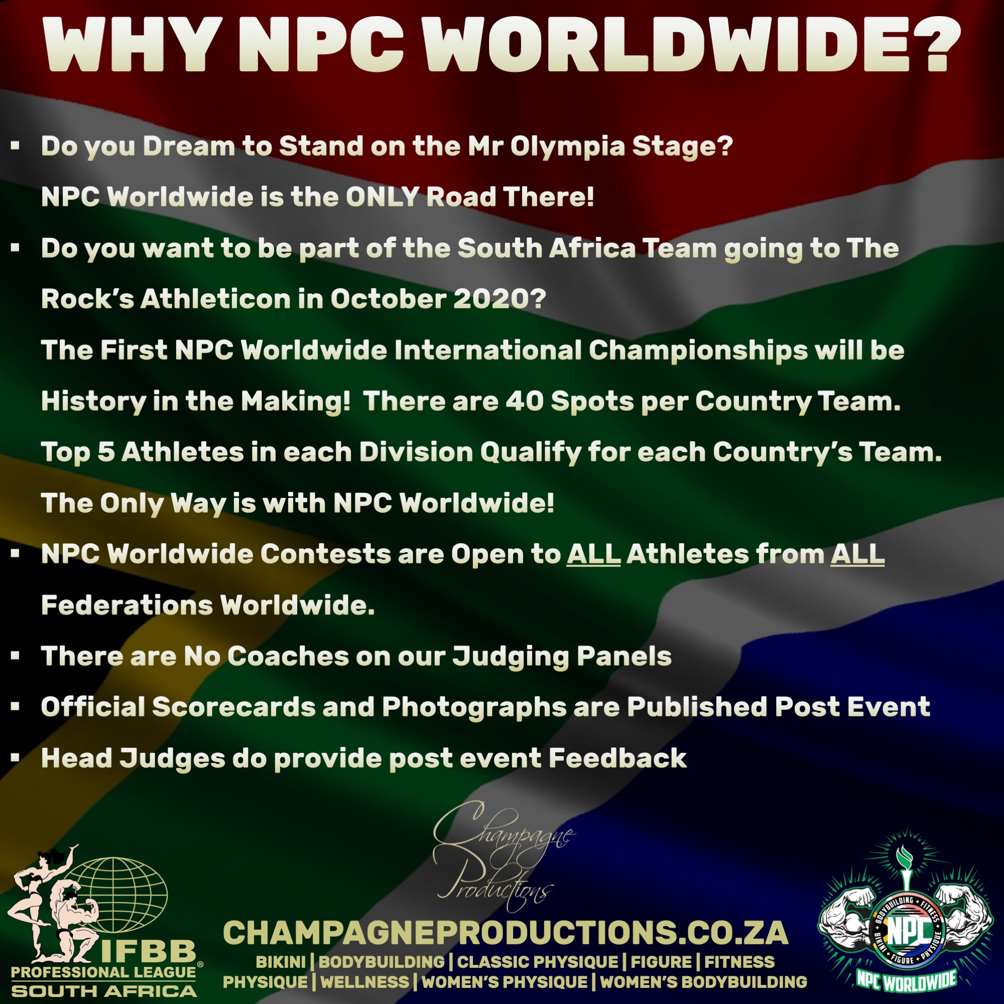 Competitors who are Residents/Citizens of South Africa are required to participate in at least 1 NPC Worldwide Regional Qualifier in South Africa prior to their participation in any NPC Worldwide Pro Qualifier hosted Worldwide