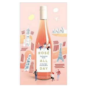 Champagne Lovers Gift Guide - Rose all Day book