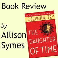 Book Review: The Daughter of Time by Josephine Tey