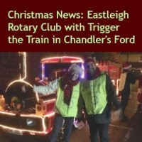 Christmas News: Eastleigh Rotary Club with Trigger the Train in Chandler's Ford