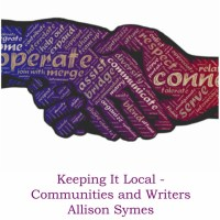 Keeping it Local - Community and Writers