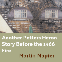 Another Potters Heron Story Before the 1966 Fire