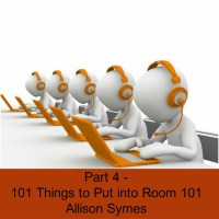 Part 4 - 101 Things to Put into Room 101
