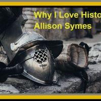 Why I Love History