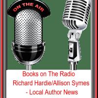 Books On The Radio - Local Author News - Richard Hardie/Allison Symes