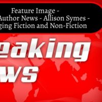 Local Author News - Allison Symes - Crossing Fiction and Non-Fiction