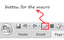 Adding your macro to Quick Access Toolbar as a button