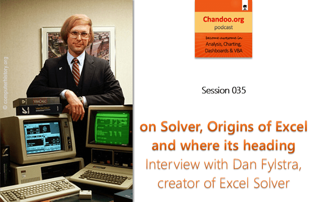 CP035: Interview with Dan Fylstra on origin of Solver & its future - Chandoo.org podcast
