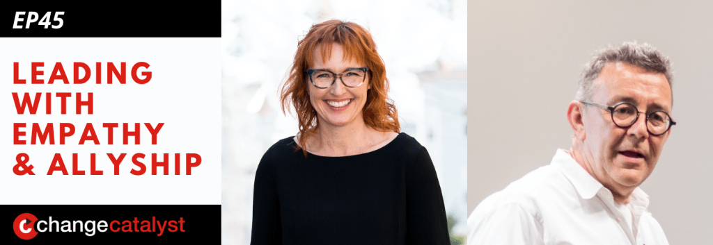 Leading With Empathy & Allyship promo with the Change Catalyst logo and photos of host Melinda Briana Epler, a White woman with red hair and glasses, and Jeff Tidwell, a White man with short hair, glasses, and white shirt.