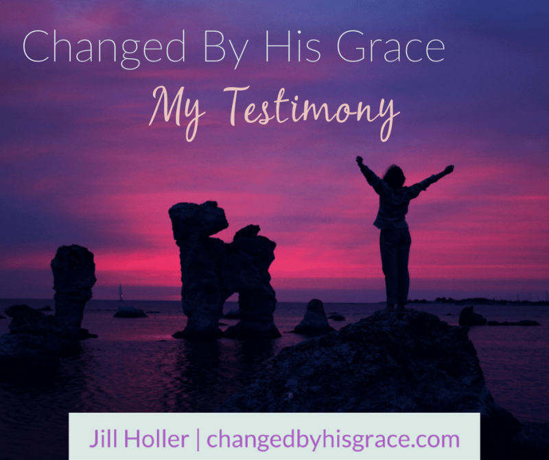 My Testimony: Changed by the Grace of God
