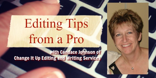 Writing Fiction: #AmEditing Tips From @ChangeItUpEdit